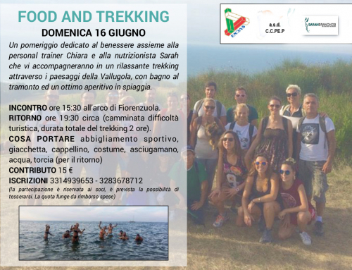 Food and Trekking – Bagno sotto Firenzuola.  16 Giugno 2019